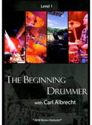 The Beginning Drummer DVD - Carl Albrecht (2006)