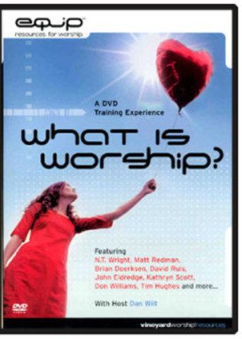 What Is Worship? - Dan Wilt (2006)