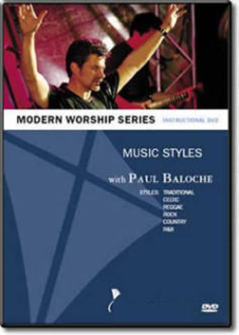 Modern Worship: Music Styles - Paul Baloche (2003)