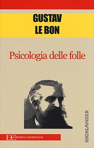 Psicologia delle folle - Gustave Le Bon