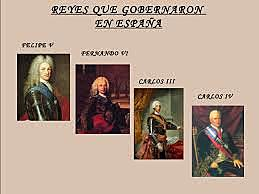 Monarcas Españois S.XVIII