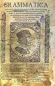 La publicación de la primera gramática en una lengua vulgar europea.