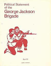 George Jackson Brigade is Founded