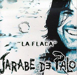 "Jarabe de palo va treure la cançó la ""Flaca"""