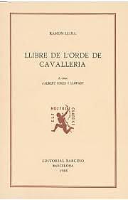 Llibre de l'ordre de cavalleria - Ramon Llull