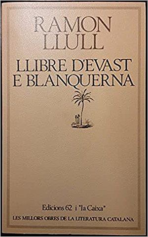 Llibre d'Evast e Blaquerna - Ramon Llull
