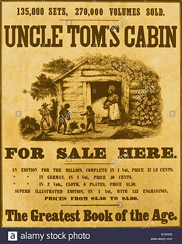 Harriet Beecher Stowe's Uncle Tom's Cabin is published.