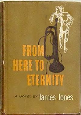 """""""De aquí a la Eternidad"""" (Novela) de James Jones."""