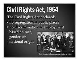 Civil Rights Act; discrimination is illegal.
