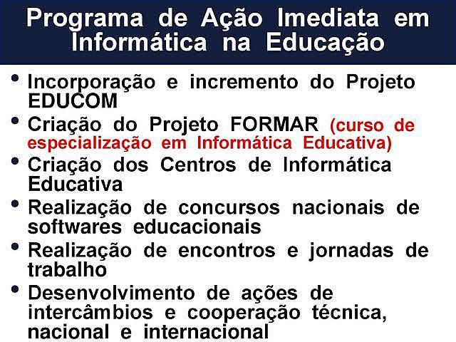 Programa de Ação Imediata em Informática na Educação de 1º e 2º Graus.
