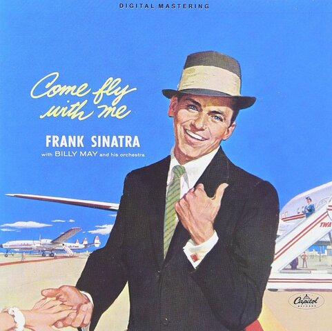 """""""Come fly with me"""" álbum de Sinatra."""