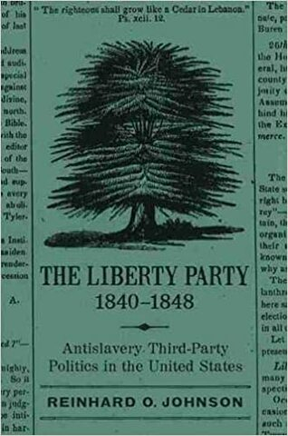 Abolitionists form the Liberty party.