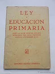1908: LEY DE EDUCACIÓN PRIMARIA.