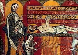 259 Persecución de Valerio : Martires el diacono Lorenzo y el Papa Sixto II