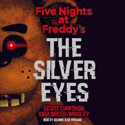 """8C/ Brent ~ Independent Reading #1 """"Five Nights at Freddy's the silver eye"""" by Scott Cawthon timeline"""