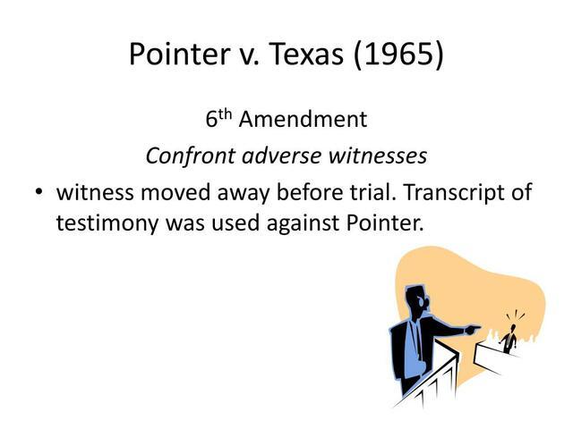 Pointer v. Texas