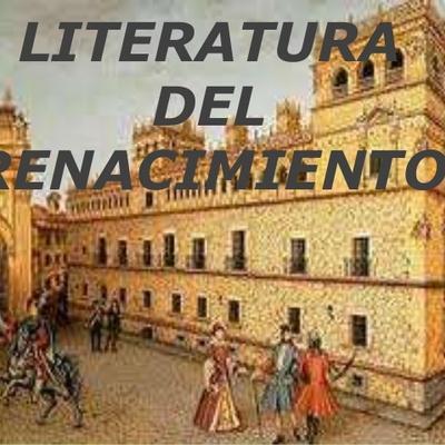 LITERATURA DEL RENACIMIENTO timeline