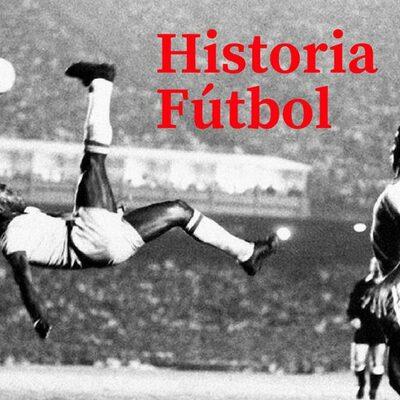 Historia y Evolución del Futbol timeline