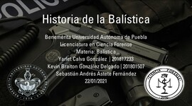 La Historia de la Balística timeline