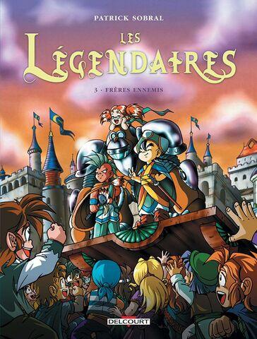 Les Légendaires - Frères Ennemis