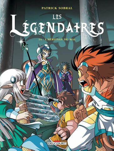 Les Légendaires - L'Héritage du Mal