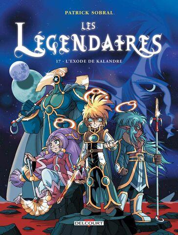 Les Légendaires - L'Exode de Kalandre
