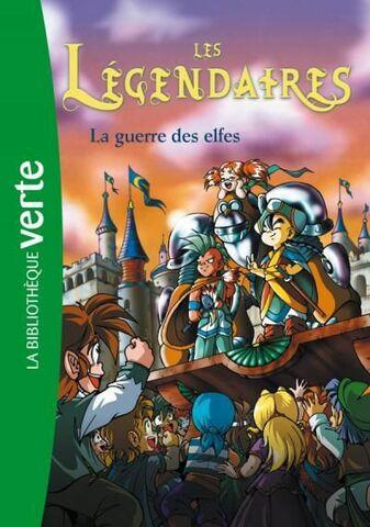 Les Légendaires - La Guerre des Elfes
