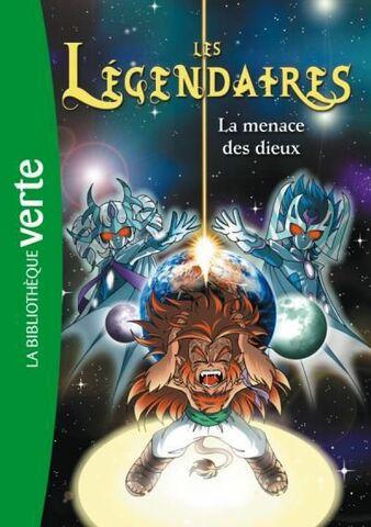 Les Légendaires - La Menace des Dieux