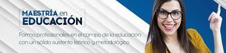 MAESTRIA EN EDUCACION