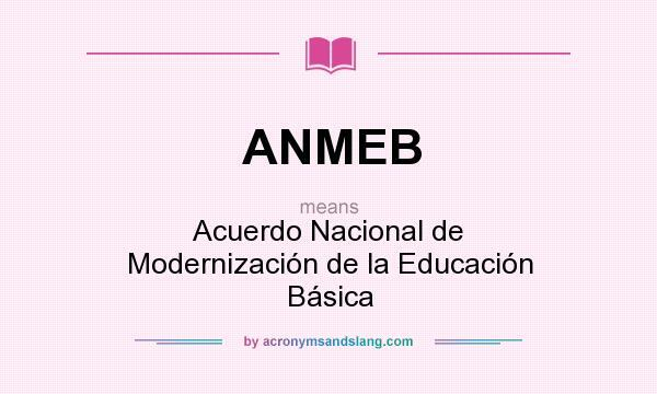 Acuerdo Nacional para la Modernización de Educación Básica