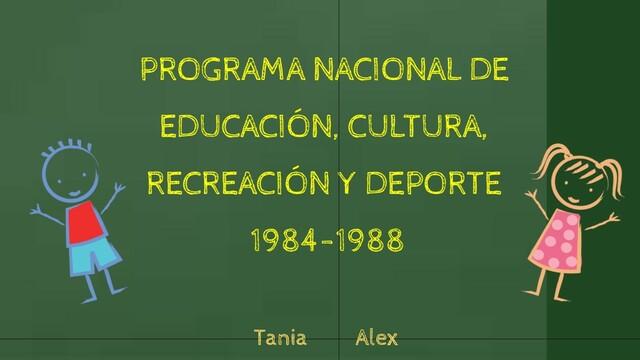 Programa Nacional de Educación, Recreación, Cultura y Deporte