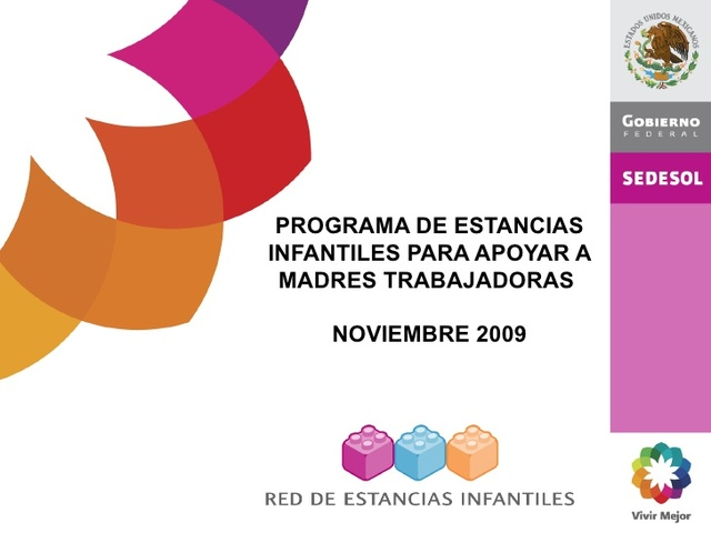 Programa Estancias Infantiles para Apoyar a Madres Trabajadoras (SEDESOL)