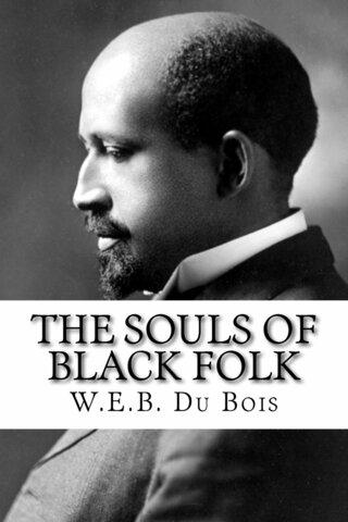 "W.E.B Du Bois's ""The Souls of Black Folk"" published"