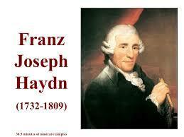 Franz Joseph Haydn 31 de marzo de 1732 - Viena; 31 de  mayo de 1809).