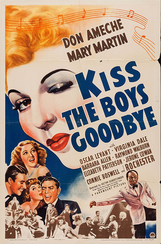 """Kiss The Boys Goodbye"" by Clare Boothe Luce"