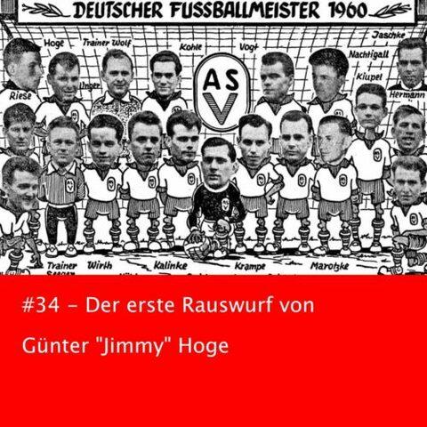 """#34 – Der erste Rauswurf von Günter """"Jimmy"""" Hoge"""
