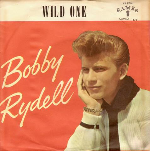 "Bobbie Rydell ""Wild One"""