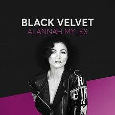 """Alannah Myles """"Black Velvet"""""""
