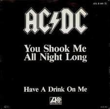 You ShooK Me All Night Long - ACDC