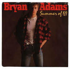 Summer Of 69' - Bryan Adams