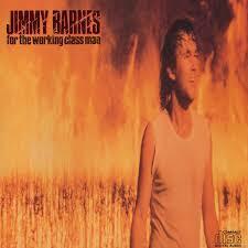 Working Class Man - Jimmey Barnes, David Nicholas