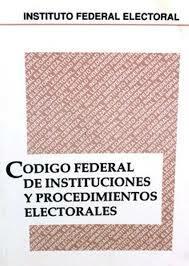 Nuevo Código Federal de Instituciones y Procedimientos Electorales