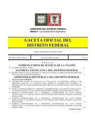 Publicación en la Gaceta Oficial del Distrito Federal núm. 1;  el Código Electoral del Distrito Federal.