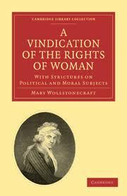 publication of Vindication of the Rights of Women