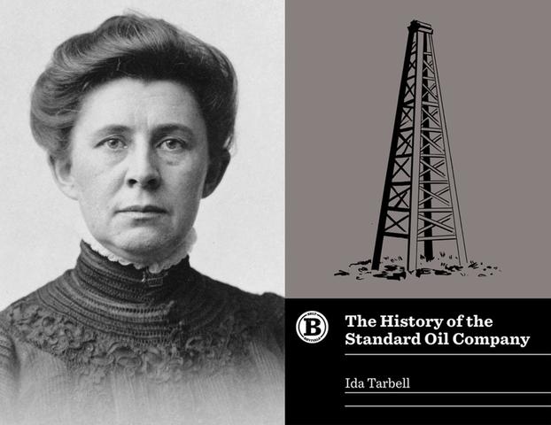 "Ida Tarbell- ""The History of Standard Oil"""