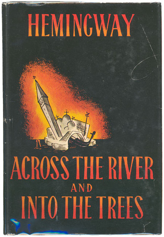 """""""Across the River and into the Trees"""" Published"""