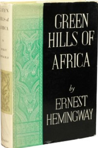 The Green Hills of Africa
