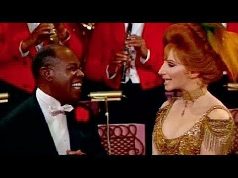 Louis Armstrong appeared in the movie Hello Dolly with Barbra Streisand