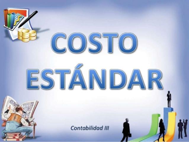 Contabilidad de costos estándares