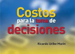 Uso de costos para la toma de decisiones